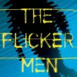[PDF] [EPUB] The Flicker Men Download