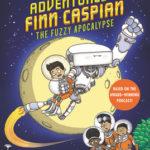 [PDF] [EPUB] The Fuzzy Apocalypse (The Alien Adventures of Finn Caspian, #1) Download