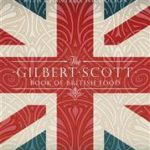[PDF] [EPUB] The Gilbert Scott Book of British Food Download