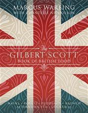 [PDF] [EPUB] The Gilbert Scott Book of British Food Download by Marcus Wareing