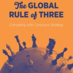 [PDF] [EPUB] The Global Rule of Three: Competing with Conscious Strategy Download