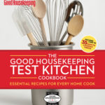 [PDF] [EPUB] The Good Housekeeping Test Kitchen Cookbook: Essential Recipes for Every Home Cook Download