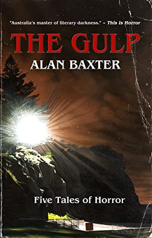 [PDF] [EPUB] The Gulp: Tales From The Gulp 1 Download by Alan Baxter