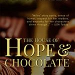 [PDF] [EPUB] The House of Hope and Chocolate (Friends and Neighbors Book 1) Download