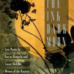 [PDF] [EPUB] The Ink Dark Moon: Love Poems by Ono no Komachi and Izumi Shikibu, Women of the Ancient Court of Japan Download