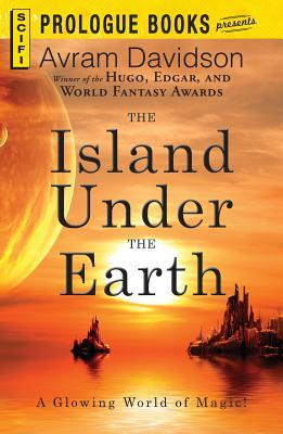 [PDF] [EPUB] The Island Under the Earth Download by Avram Davidson