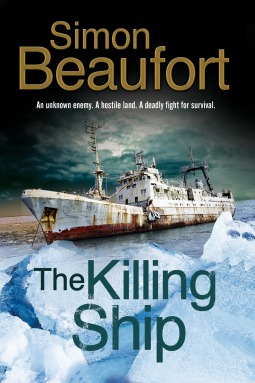 [PDF] [EPUB] The Killing Ship: An Antarctica Thriller Download by Simon Beaufort