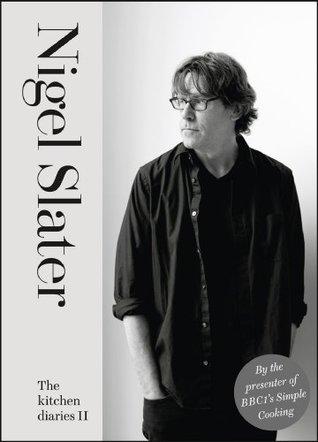 [PDF] [EPUB] The Kitchen Diaries II Download by Nigel Slater