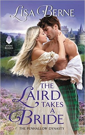 [PDF] [EPUB] The Laird Takes a Bride (The Penhallow Dynasty, #2) Download by Lisa Berne