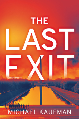 [PDF] [EPUB] The Last Exit Download by Michael Kaufman