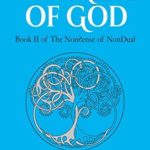[PDF] [EPUB] The Mind of God: Reflections on NonDual Consciousness (The NonSense of NonDual Book 2) Download