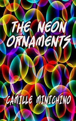 [PDF] [EPUB] The Neon Ornaments Download by Camille Minichino