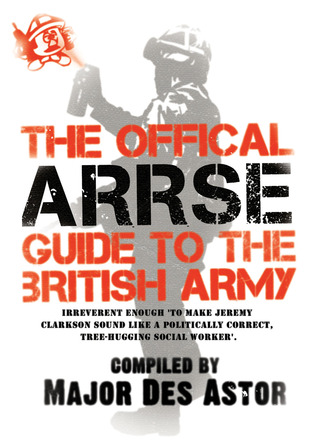 [PDF] [EPUB] The Official ARRSE Guide to the British Army Download by Des Astor