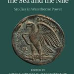 [PDF] [EPUB] The Ptolemies, the Sea and the Nile: Studies in Waterborne Power Download