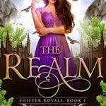 [PDF] [EPUB] The Realm (Vampire Royals #6; Shifter Royals #1) Download