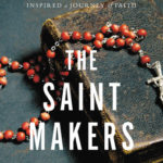 [PDF] [EPUB] The Saint Makers: Inside the Catholic Church and How a War Hero Inspired a Journey of Faith Download