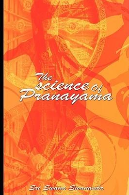 [PDF] [EPUB] The Science of Pranayama Download by Swami Sivananda Saraswati