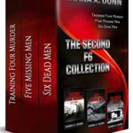 [PDF] [EPUB] The Second F6 Collection: Training Four Murder, Five Dead Men, and Six Missing Men Download