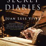 [PDF] [EPUB] The Secret Diaries of Juan Luis Vives: A Novel Download