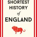 [PDF] [EPUB] The Shortest History of England Download