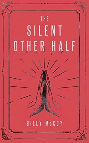 [PDF] [EPUB] The Silent Other Half Download by Billy McCoy