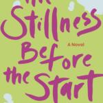 [PDF] [EPUB] The Stillness Before the Start Download