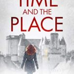 [PDF] [EPUB] The Time and the Place (The Pitfourie Series Book 2) Download