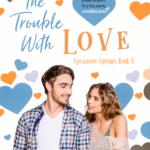 [PDF] [EPUB] The Trouble with Love (Sycamore Springs #3) Download