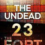 [PDF] [EPUB] The Undead Twenty Three: The Fort Download