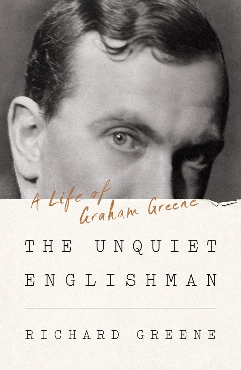 [PDF] [EPUB] The Unquiet Englishman: A Life of Graham Greene Download by Richard Greene
