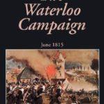 [PDF] [EPUB] The Waterloo Campaign: June 1815 Download