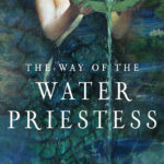 [PDF] [EPUB] The Way of the Water Priestess: Entering the World of Water Magic Download