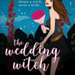 [PDF] [EPUB] The Wedding Witch (Fairyvale Mysteries #1) Download