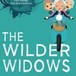 [PDF] [EPUB] The Wilder Widows: A Hilarious and Heartwarming Adventure Download