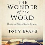 [PDF] [EPUB] The Wonder of the Word: Hearing the Voice of God in Scripture (Kingdom Pastor's Library) Download