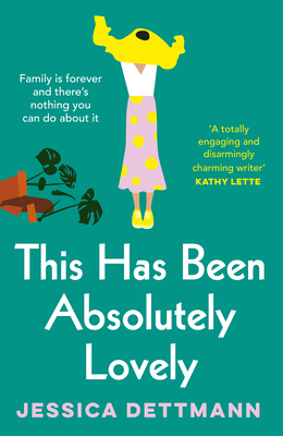 [PDF] [EPUB] This Has Been Absolutely Lovely Download by Jessica Dettmann