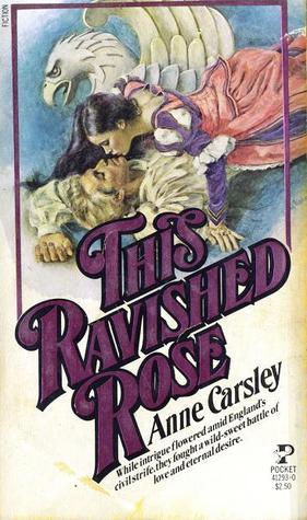 [PDF] [EPUB] This Ravished Rose Download by Anne Carsley