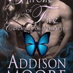 [PDF] [EPUB] Throne of Fire (Celestra Forever After, #5) Download