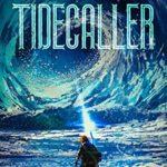[PDF] [EPUB] Tidecaller: A LitRPG Crafting Adventure Download