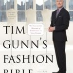 [PDF] [EPUB] Tim Gunn's Fashion Bible: The Fascinating History of Everything in Your Closet Download