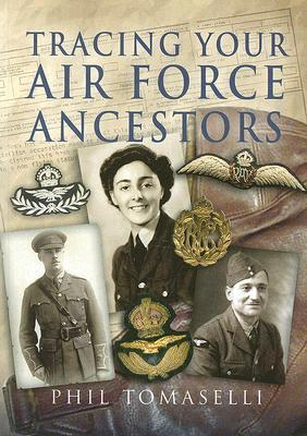 [PDF] [EPUB] Tracing Your Air Force Ancestors Download by Phil Tomaselli