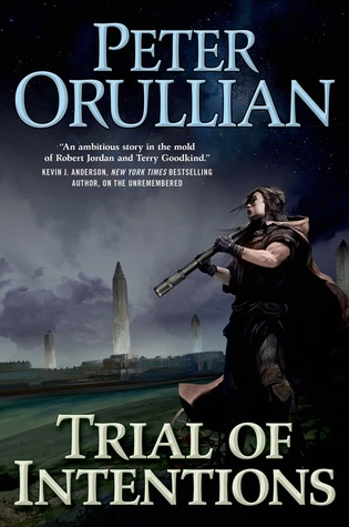 [PDF] [EPUB] Trial of Intentions (The Vault of Heaven, #2) Download by Peter Orullian
