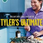 [PDF] [EPUB] Tyler's Ultimate: Brilliant Simple Food to Make Any Time Download