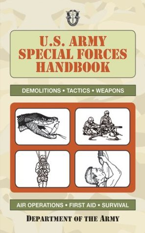 [PDF] [EPUB] U.S. Army Special Forces Handbook Download by U.S. Department of the Army