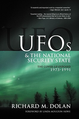 [PDF] [EPUB] UFOs and the National Security State: The Cover-up Exposed 1973-1991 Download by Richard M. Dolan