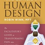[PDF] [EPUB] Understanding the Centers in Human Design: The Facilitator's Guide to Transforming Pain into Possibility Download