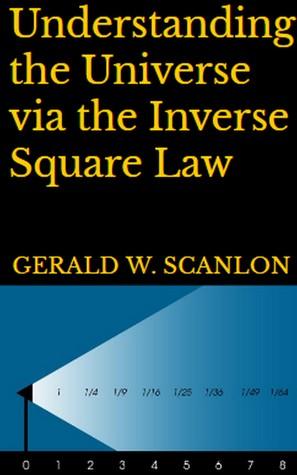 [PDF] [EPUB] Understanding the Universe via the Inverse Square Law Download by Gerald W. Scanlon