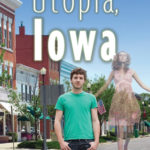[PDF] [EPUB] Utopia, Iowa Download