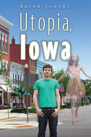 [PDF] [EPUB] Utopia, Iowa Download by Brian Yansky