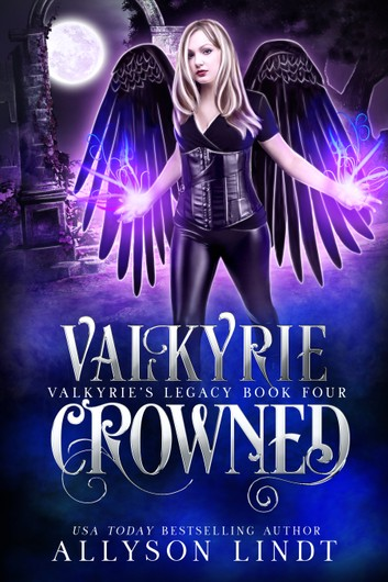 [PDF] [EPUB] Valkyrie Crowned (Valkyrie's Legacy #4) Download by Allyson Lindt